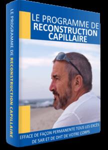 Le Programme de Reconstruction Capillaire - Guide pour lutter contre la calvitie